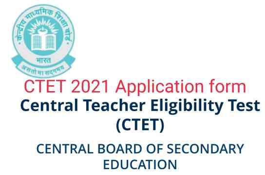 CTET DEC 2021 Application form link