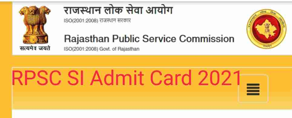 RPSC SI Admit Card 2021 - Rajasthan Police Sub-inspector Admit Card 2021